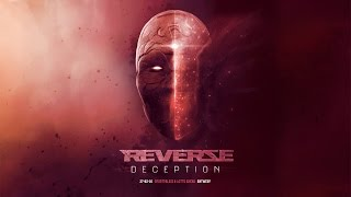Reverze 2016 Deception | Hardstyle | Goosebumpers