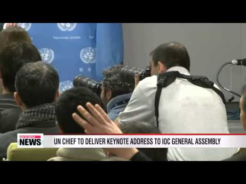 UN chief to address IOC general assembly in Sochi