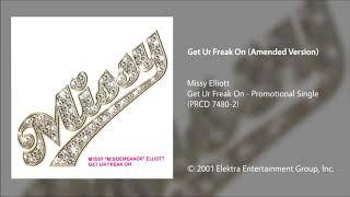 Missy Elliott - Get Ur Freak On (Amended Version)