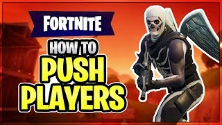 HOW TO WIN | Pushing Players (Fortnite Battle Royale)