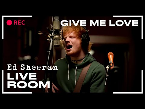 Ed Sheeran - &quot;Give Me Love&quot; captured in The Live Room