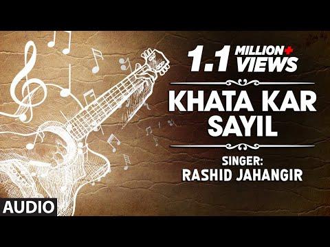 Official : Khata Kar Sayil Full (HD) Song | T-Series Kashmiri Music | Rashid Jahangir