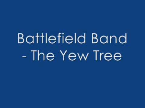 Battlefield Band - The Yew Tree