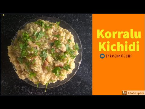 korralu Khichdi  Healthy And Delicious Recipe Homemade By Passionate Chef