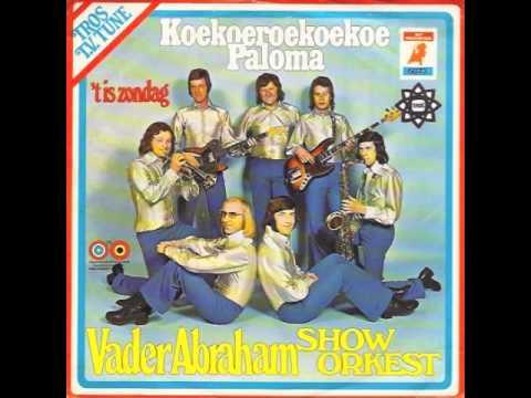 Vader Abraham Show Orkest - Koekoeroekoekoe Paloma