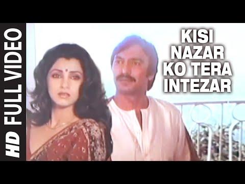 Kisi Nazar Ko Tera Intezar Full Song | Aitbaar | Raj Babbar, Dimple Kapadia, Suresh Oberoi thumbnail