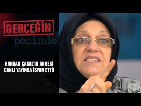 Gerçeğin Peşinde | 158. Bölüm | Handan Çakal'ın annesi canlı yayında isyan etti!