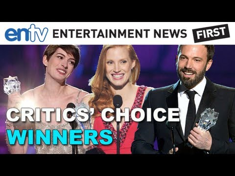 Critics' Choice 2013 Winners: Anne Hathaway, Ben Affleck, Jessica Chastain & More!