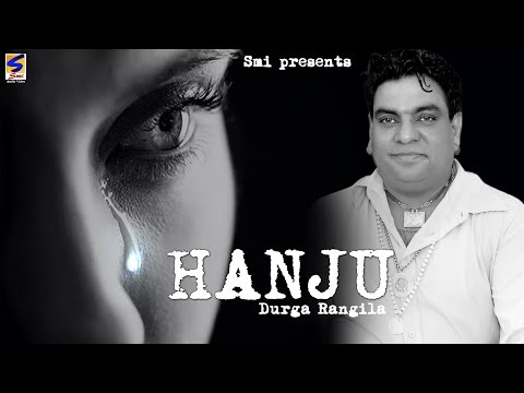 Durga Rangila || Hanju Akhian Ch || Official full HD Video ||...