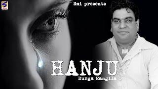 New Punjabi Songs 2016 | Hanju Akhian Ch | Durga Rangila | Latest Punjabi Hit Sad Song