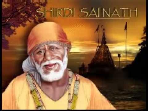 Shree Shirdi Saibaba- Sai Ram Sai Shyam Sai Bhagwan video