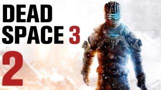 Смотреть прохождение игры dead space 3 часть 2