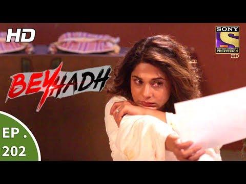 Beyhadh - बेहद - Ep 202 - 19th July, 2017 thumbnail