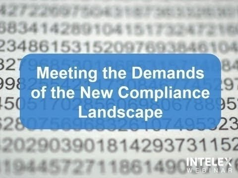Meeting the Demands of the New Compliance Landscape