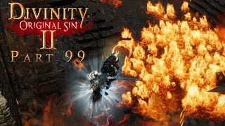 Let's Play Together Divinity: Original Sin 2 - Part 99 - FEUER und FLAMME!