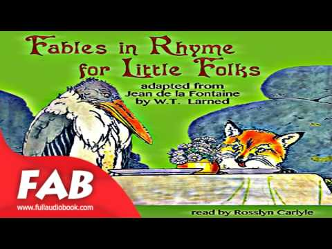Fables in Rhyme for Little Folks Full Audiobook by William Trowbridge LARNED by Fairy Tales Fiction