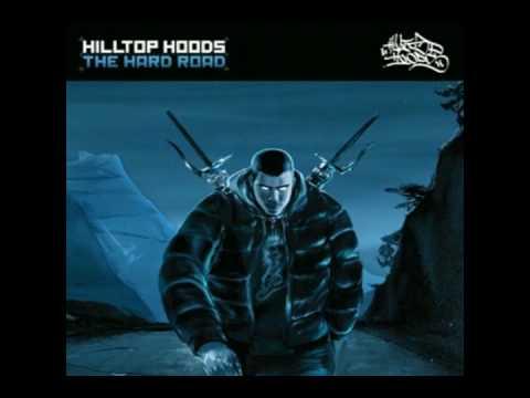 Hilltop Hoods - Ya Feel Big?