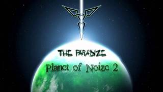 The Paradize @ Planet of Noize 2# : DubStep