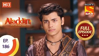 Aladdin - Ep 186 - Full Episode - 2nd May, 2019