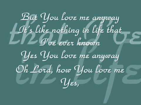 Sidewalk Prophets - You Love Me Anyway