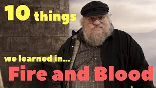 10 things we learned from Fire and Blood