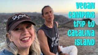Vegan Camping On A Beach: Catalina Island 2018