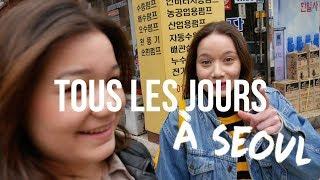 VIVRE À SEOUL C'EST AUSSI .. #1