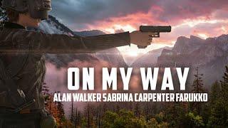 On My Way Alan Walker ft Sabrina Carpenter & Farruko (Lyrics) [PUBG]