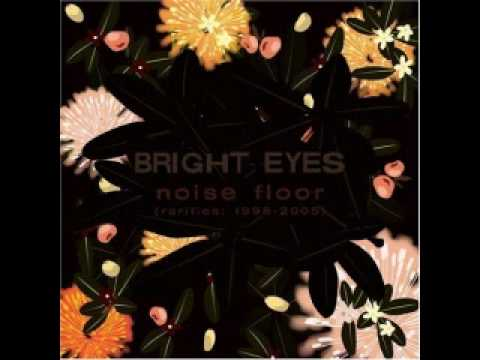 Bright Eyes - Bad Blood