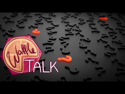 Waffle Talk Q&A