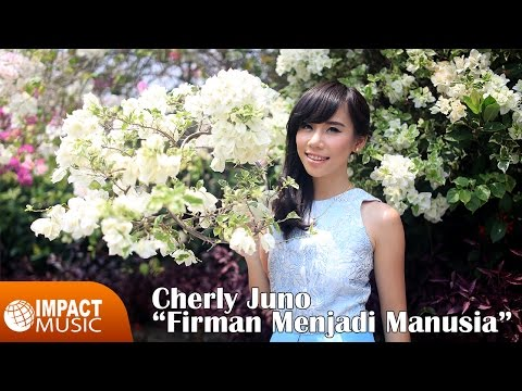 Cherly Juno (Ex-Cherrybelle) - Firman Menjadi Manusia