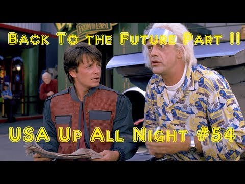 Up All Night Review #54: Back To The Future Part II