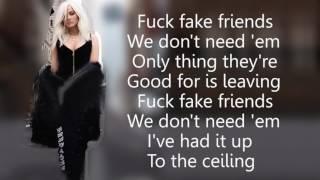 Bebe Rexha   F F F  Fuck Fake Friends feat  G Eazy Lyrics