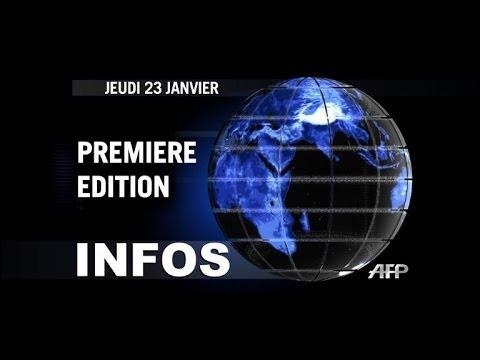 AFP - Le JT, 1ère édition du jeudi 23 janvier
