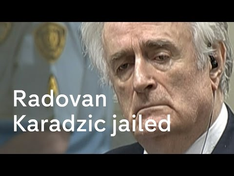 Radovan Karadzic: guilty of genocide in massacre of Bosnian