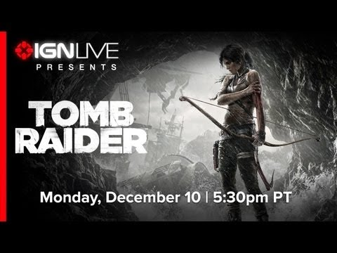 Extended 60+ Minute Tomb Raider Demo -- IGN Live