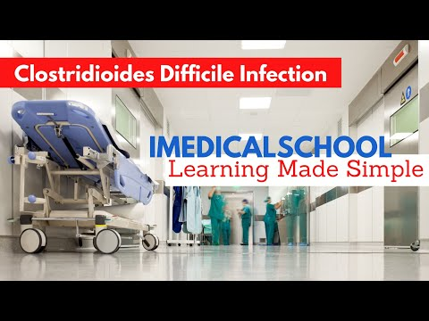 Medical School - Clostridium Difficile Infection