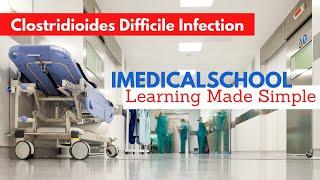 Medical School - Clostridium Difficile Infection