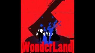 [Wonderland Trailer] Video