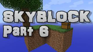 Minecraft: SKYBLOCK Part 6 (Moving Things Around)