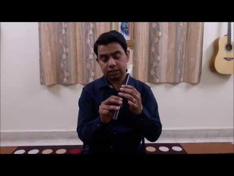Flute Lessons for absolute beginners by Girish Kale (Lesson 0 to Lesson 3)