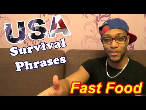 USA Survival Phrases: Fast Food Places