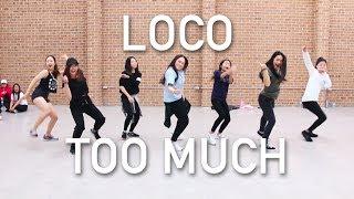 Loco 로꼬 - Too Much 지나쳐 Feat. DEAN  CHELLI CHOREOGRAPHY  IMI DANCE STUDIO