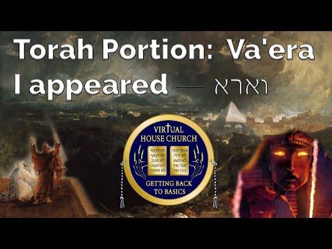 2021 Virtual House Church - Bible Study - Week 14: Va' Era