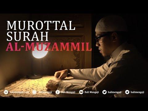 Murottal Surah Al-Muzzammil - Mashudi Malik Bin Maliki