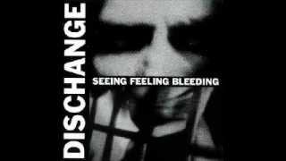 Watch Dischange Seeing Feeling Bleeding video