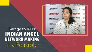 Garage to IPOs   Indian Angel Network