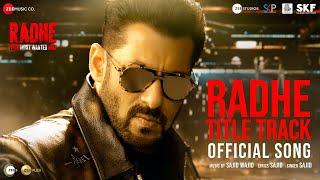 Radhe Title Track   Radhe - Your Most Wanted Bhai   Salman Khan & Disha Patani   Sajid Wajid