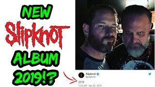 Slipknot Tease New Album Release! (2019)