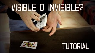 Tutorial - VISIBLE O INVISIBLE? - Cartomagia visual e impactante explicada